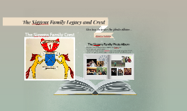 The Siggens Family Legacy and Crest