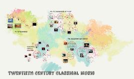 Twentieth Century Classical Music