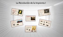 La Revolución de la Imprenta I