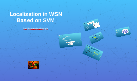 Localization in WSN Based on SVM