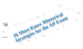 Rhetorical Strategies for the AP Language Exam