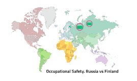 Occupational Safety. Russia vs Finland