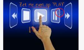 Copy of Zet mij op PLAY