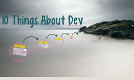 10 Most Important Things to Know About Dev