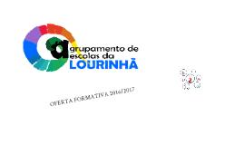 Oferta Formativa Agrupamento de Escolas da Lourinhã 2016/2017
