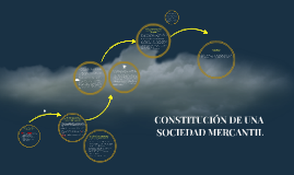 CONSTITUCION DE UNA SOCIEDAD MERCANTIL