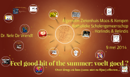 Feel good hit of the summer: voelt goed ?