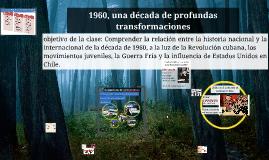 1960, década de transformaciones