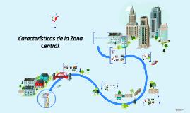 Copy of Caracteristicas Geograficas de la Zona Central
