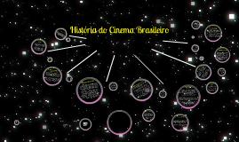 Copy of História do Cinema Brasileiro