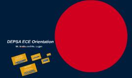 DEPSA ECE Orientation