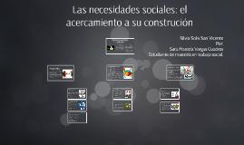 Las necesidades sociales: el acercamiento a su construcion