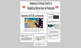 Amenazas Contra la Republica de Venzuela