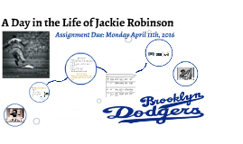 Copy of A Day in the Life of Jackie Robinson