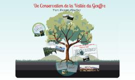 Notre Vallée du Gouffre: French Presentation