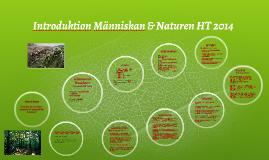 Välkommen till Människan & Naturen HT 2014