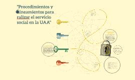 """""""Procedimientos y Lineamientos para ralizar el servicio soci"""
