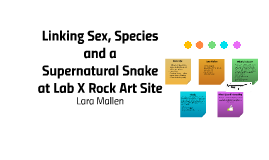 Linking Sex, Species and a Supernatural Snake at Lab X Rock