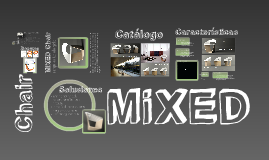 presentación MiXED Chair (527)