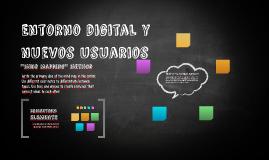 Entorno digital y nuevos usuarios