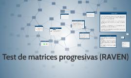 Copy of • Test de Matrices Progresivas (RAVEN)