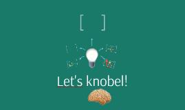 Let's knobel!