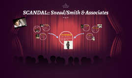SCANDAL:: Snead/Smith & Associates