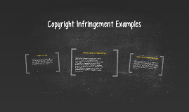 Copyright Infringement Examples