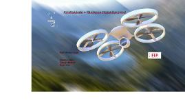 """""""Drones"""""""