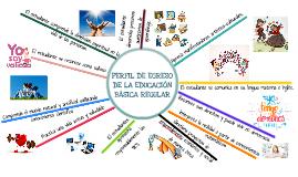 PERFIL DE EGRESO DE LA EDUCACIÓN BÁSICA REGULAR