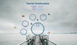 Copy of Teoría Conductista