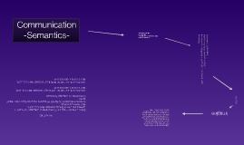 Copy of Communication - Semantics