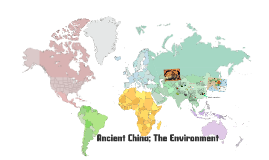 Copy of Ancient China The Environment