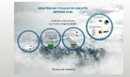 resistencias y placas de circuito impreso