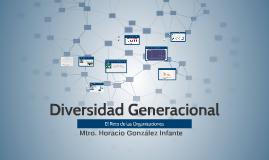 Copy of Diversidad generacional-el reto de las organizaciones