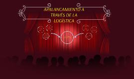 Copy of APALANCAMIENTO A TRAVÉS DE LA LOGÍSTICA