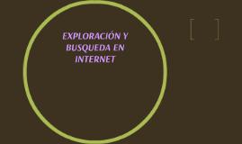 EXPLORACION Y BÚSQUEDA EN EN INTERNET