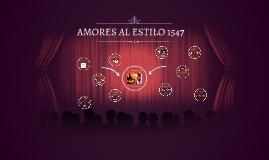 AMORES AL ESTILO 1547