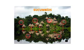 Copy of SUCUMBIOS