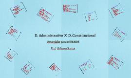 D. Administrativo  X  D. Constitucional