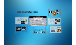 Insteo Interactive Case Studies
