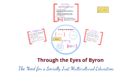 Through the Eyes of Byron: Child Inquiry Project