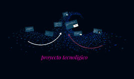 pryecto tecnoligico