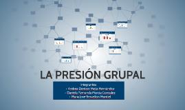 LA PRESIÓN GRUPAL