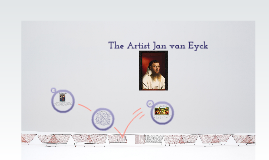 The Artist Jan van Eyck