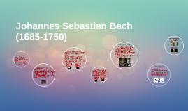 Johannes Sebastian Bach (1685-1750)