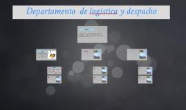 Departamento  de logistica y despacho