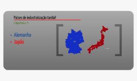 Copy of paises de industrializaçao tardia