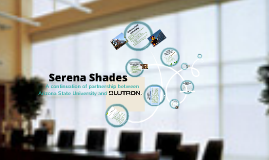 Serena Shades Presentation - ASU and Lutron