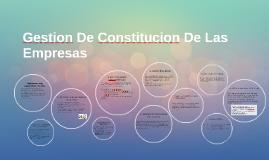 Copy of Gestion De Constitucion De Las Empresas